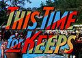 Thistimeforkeeps-titlecard.jpg