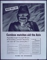 """Careless Matches Aid the Axis"" - NARA - 514036.tif"