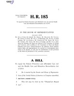 116th United States Congress H. R. 0000185 (1st session) - ObamaCare Repeal Act.pdf