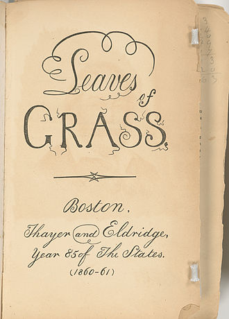 Leaves of Grass - Leaves of Grass (Boston: Thayer and Eldridge, year 85 of the States, 1860) (New York Public Library)
