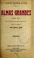 Almas grandes - comedia lírica en un acto, dividido en tres cuadros, en verso (IA almasgrandescome3277sanj).pdf