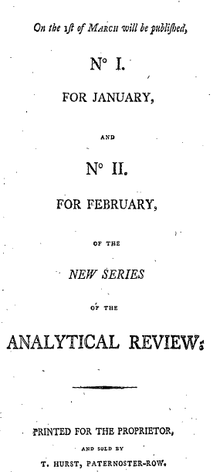 "Page reads ""On the 1st of March will be published, No. I. For January, and No. II. For February, of the New Series of the Analytical Review; Printed for the Proprietor, and sold by T. Hurst, Paternoster-Row."""