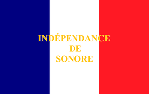 Gaston de Raousset-Boulbon - The flag of Sonora created by Raousset in 1853 - modeled on the Flag of France rather than on any of Sonora's own political or social traditions.