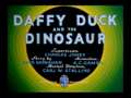 Daffy Duck and the Dinosaur title card.png
