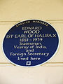 EDWARD WOOD 1ST EARL OF HALIFAX 1881-1959 Statesman, Viceroy of India, and Foreign Secretary lived here.JPG