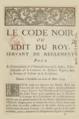 Edit du Roi Touchant l'Etat & la Discipline des Esclaves Négres de la Louisiane, 1724-1727.png