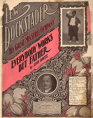 Everybody Works but Father - 1905 sheet music cover featuring Lew Dockstader.