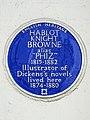 HABLOT KNIGHT BROWNE alias 'PHIZ' 1815-1882 Illustrator of Dickens's novels lived here 1874-1880.jpg