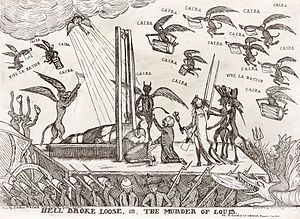 "Ça Ira - Demons in the sky sing ""Ça ira"" as the blade of the guillotine severs the head of Louis XVI in this British print published just four days after the king's execution on 21 January 1793."