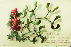 Holly - Traditional Christmas card with holly and mistletoe. Circa 1880s