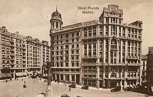 Hotel Florida (Madrid) - Hotel Florida in the year 1920.