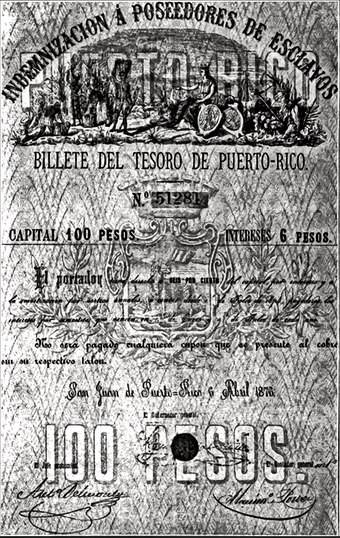 On March 22, 1873, Spain abolished slavery in Puerto Rico. The owners were compensated. Indemnity slave-bond.tif