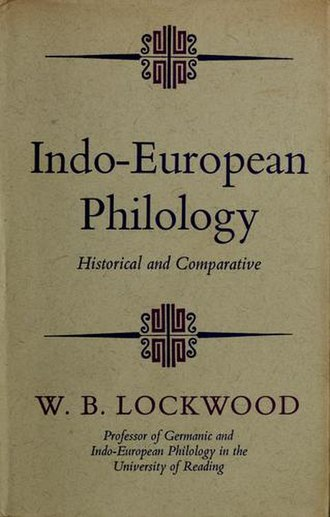 Philology - Cover of Indo-European Philology: Historical and Comparative by William Burley Lockwood (1969)