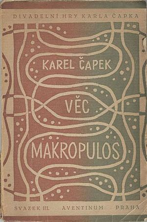 The Makropulos Affair - First edition of Věc Makropulos (1922)