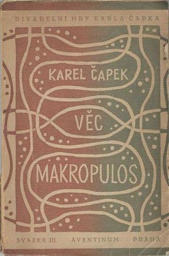 The Makropulos Affair - First edition of Věc Makropulos (1922)