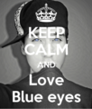 Keep-calm-and-love-blue-eyes-46.png
