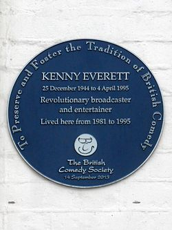Kenny everett 25 december 1944 to 4 april 1995 revolutionary broadcaster and entertainer lived here from 1981 to 1995