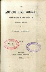 Le antiche rime volgari secondo la lezione del Codice vaticano 3793