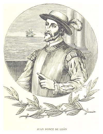 Juan Ponce de Leon (Santervas de Campos, Valladolid, Spain). He was one of the first Europeans to arrive to the current United States because he led the first European expedition to Florida, which he named. Spanish was the first European language spoken in the territory that is now the United States. RUIDIAZ(1893) 1.083 JUAN PONCE DE LEON.jpg