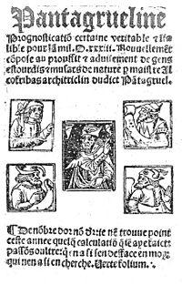La Pantagrueline Pronostication de François Rabelais, 1532.