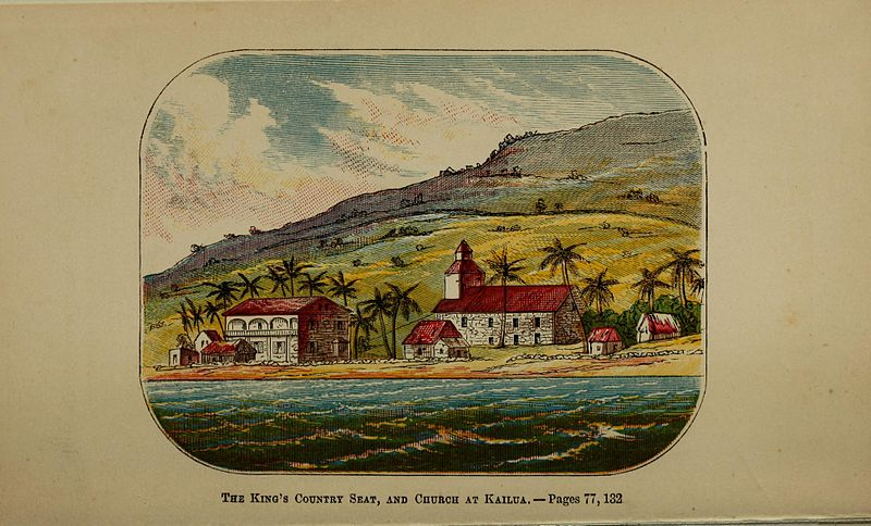File:The King's Country Seat, and Church at Kailua, 1865.jpg