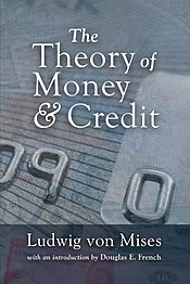 The Theory of Money and Credit (2009 ed) cover.jpg