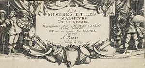 Les Grandes Misères de la guerre - Image: Title page, from the suite The Miseries and Misfortunes of War by Jacques Callot