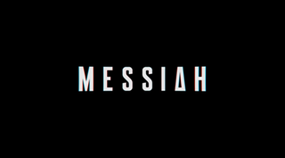 <i>Messiah</i> (American TV series) 2020 American thriller streaming television series