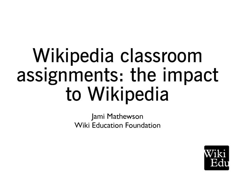 File:Wikipedia classroom assignments- the impact to Wikipedia.pdf