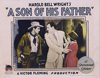 <i>A Son of His Father</i> 1925 silent film by Victor Fleming