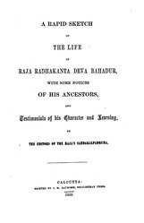 A rapid sketch of the life of Raja Radhakanta Deva Bahadur