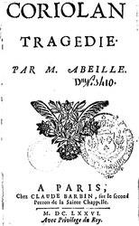 Gaspard Abeille: Coriolan