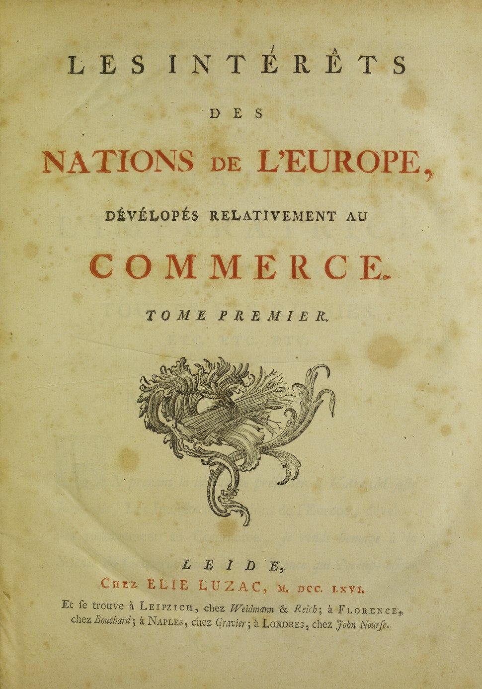 Accarias de Sérionne - Intérêts des nations de l'Europe, dévélopés relativement au commerce, 1766 - 5790093