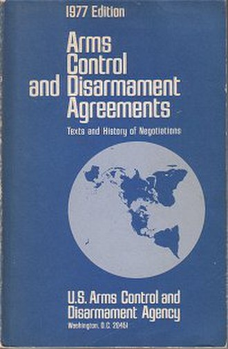Arms Control and Disarmament Agency - Cover of a 1977 ACDA report on the history of arms control agreements