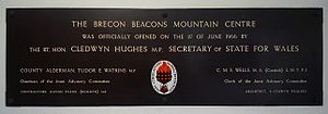 Tudor Watkins, Baron Watkins - Tablet at the Brecon Beacons Mountain Centre with references to Cledwyn Hughes and Tudor Watkins