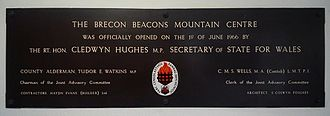 Cledwyn Hughes, Baron Cledwyn of Penrhos - Tablet at the Brecon Beacons Mountain Centre with references to Cledwyn Hughes and Tudor Watkins