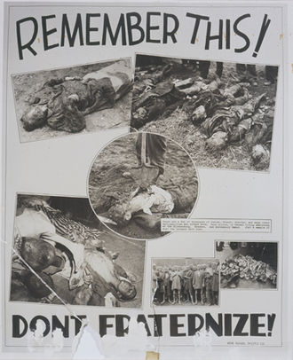 "Allied-occupied Germany - American propaganda poster, using images of concentration camp victims to warn against ""fraternization"""