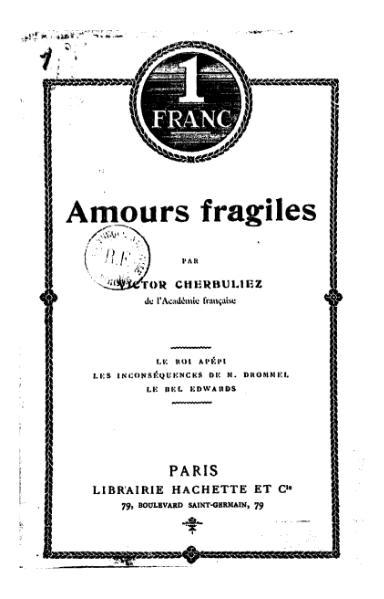 File:Cherbuliez - Amours fragiles, 1906.djvu