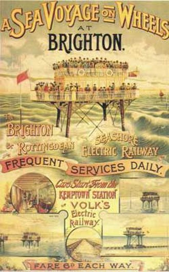 "Brighton and Rottingdean Seashore Electric Railway - An advertising, offering ""a Sea Voyage on Wheels""."