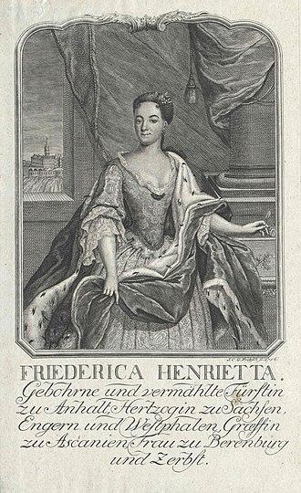 Leopold, Prince of Anhalt-Köthen - Friederica Henrietta, Leopold's first wife