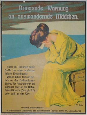 Smuggling - A poster warning the German women and girls about the danger of human traffic in the USA (ca 1900)