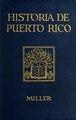 Historia de Puerto Rico (IA historiadepuerto00mill).pdf