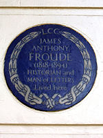 James Anthony Froude 1818-1894 Historian and Man of Letters lived here.jpg