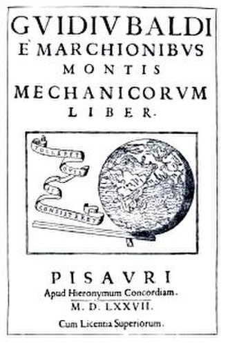 Guidobaldo del Monte - Cover of the book Mechanicorum Liber, 1577.