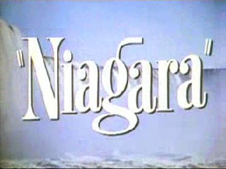 The opening title from the theatrical trailer of the 1953 film Niagara. Opening title from Niagara trailer 1.jpg