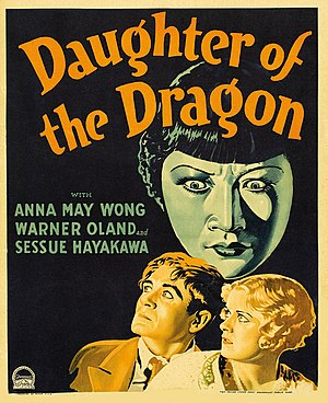 Anna May Wong - Wong's role as the daughter of Fu Manchu in Daughter of the Dragon was the final stereotypical role she played.
