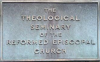 Reformed Episcopal Seminary - Historical seminary signage