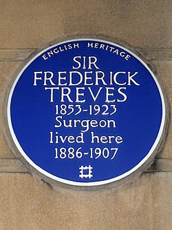 Sir frederick treves 1853 1923 surgeon lived here 1886 1907
