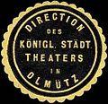 Siegelmarke Direction des Königlich Städtischen Theaters in Olmütz W0245631.jpg