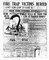 """The front page of the New York Evening Journal announces """"Fire Trap Victims Buried Draft New Law to Save Shop Workers""""; article, """"Woman Tells of Fight for Life at Barred Doors,"""" gives details of the Triangle fire (5279752692).jpg"""
